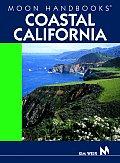 Moon Coastal California Handbook 2nd Edition