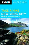 Take a Hike New York City Hikes Within Two Hours of Manhattan