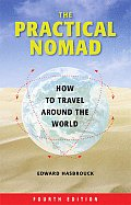 The Practical Nomad: How to Travel Around the World (Practical Nomad) Cover
