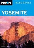 Moon Yosemite Handbook 2nd Edition