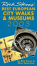 Rick Steves' Best European City Walks and Museums 2005 (Rick Steves' Best European City Walks & Museums) Cover