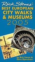 <![CDATA[Rick Steves' Best European City Walks and Museums 2005]]>