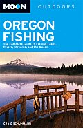 Moon Oregon Fishing: The Complete Guide to Fishing Lakes, Rivers, Streams, and the Ocean (Moon Oregon Fishing)