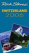 Rick Steves' Switzerland 2006 (Rick Steves' Switzerland)