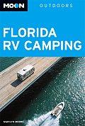 Moon Florida Recreational Vehicle Camping Handbook