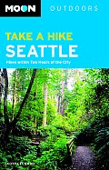 Take a Hike Seattle Hikes Within Two Hours of the City