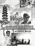 World of Communities: Activity Book (World of Communities)