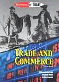 Yesterday & Today Trade & Commerce