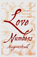 Love Numbers: How to Use Numerology to Make Love Count