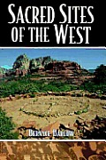 Sacred Sites of the West