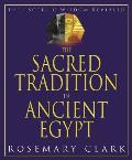 The Sacred Tradition in Ancient Egypt: The Esoteric Wisdom Revealed