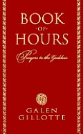 Book Of Hours Prayers To The Goddess