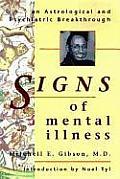 Signs of Mental Illness Signs of Mental Illness An Astrological & Psychiatric Breakthrough an Astrological & Psychiatric Breakthrough