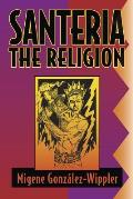 Santeria: the Religion : Faith, Rites, Magic (2ND 94 Edition)