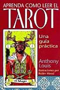 Aprenda Como Leer El Tarot Una Guia Prac