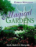 Magical Gardens Myth Mulch & Marigolds