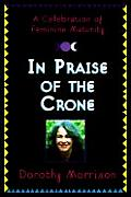 In Praise Of The Crone