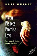 When Planets Promise Love Your Romanti