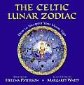 The Celtic Lunar Zodiac: How to Interpret Your Moon Sign