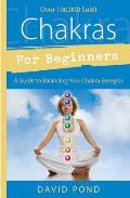 Chakras for Beginners (For Beginners)