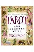 Tarot Your Everyday Guide Practical Problem Solving & Everyday Advice