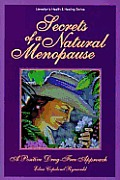 Secrets Of A Natural Menopause