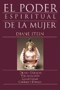El Poder Espiritual de la Mujer =...