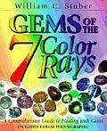 Gems of the 7 Color Rays: A Comprehensive Guide to Healing with Gems (More Crystals and New Age)