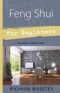 Feng Shui for Beginners (For Beginners)