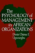 The Psychology of Management in African Organizations