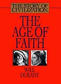 Age Of Faith A History Of Medieval Civ