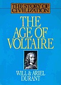 Age Of Voltaire The Story Of Civilizatio