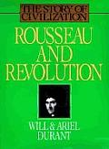 Rousseau & Revolution A History Of Civil