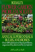 Rodales Flower Garden Problem Solver Ann