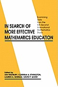 In Search of More Effective Mathematics Education: Examining Data from the Iea Second International Mathematics Study
