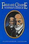 Freud and Cezanne: Psychotherapy as Modern Art