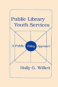 Public Library Youth Services: A Public Policy Approach
