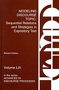 Modeling Discourse Topic: Sequential Relations and Strategies in Expository Text