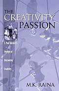 The Creativity Passion: E. Paul Torrance's Voyages of Discovering Creativity