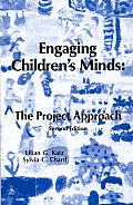 Engaging Childrens Minds The Project Approach Second Edition