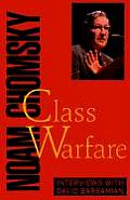 Class Warfare Interviews with David Barsamian