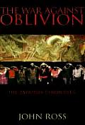 War Against Oblivion The Zapatista Chronicles