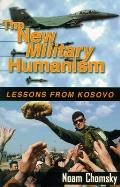 New Military Humanism Lessons From Kosov