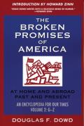Broken Promises of America Volume 2 At Home & Abroad Past & Present an Encyclopedia for Our Times Volume 2 M Z