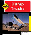 Dump Trucks (Machines at Work; Big Machines)