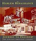 The Harlem Renaissance: A Celebration of Creativity (Journey to Freedom: The African American Library)
