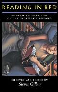 Reading in Bed: Personal Essays on the Glories of Reading