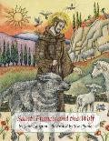 Saint Francis & the Wolf