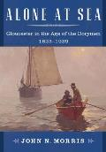 Alone at Sea: Gloucester in the Age of the Dorymen, 1623-1939