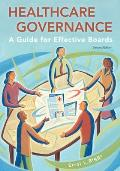 Healthcare Governance: A Guide for Effective Boards
